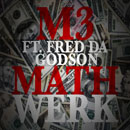 M3 ft. Fred the Godson - Math Werk Artwork