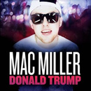 Mac Miller - Donald Trump Artwork