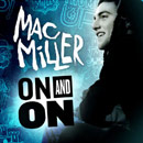 Mac Miller - On & On Artwork