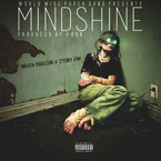 Maffew Ragazino ft. Steady Fam - MindShine Artwork