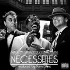 Maffew Ragazino ft. Steady Fam - Necessities Artwork