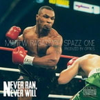 Maffew Ragazino ft. Spazz One - Never Ran, Never Will Artwork