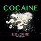 MAHD ft. King Mez - COCAINE Artwork