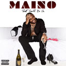Maino ft. Robbie Nova - That Could Be Us Artwork