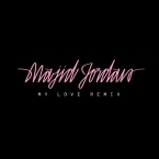 Majid Jordan - My Love (Remix) ft. Drake Artwork