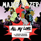 Major Lazer ft. Ariana Grande & Machel Montano - All My Love (Remix) Artwork