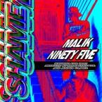 Malik Ninety Five - Shame ft. King Haley Artwork
