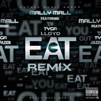 Mally Mall ft. YG, Tyga & Lloyd - Eat (Remix) Artwork