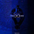 Mani Coolin' ft. Cozz - Free My Mind Artwork