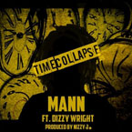 Mann ft. Dizzy Wright - Time Collapse Artwork
