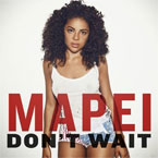 Mapei - Don't Wait Artwork
