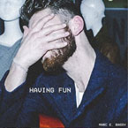 Marc E. Bassy - Having Fun Artwork