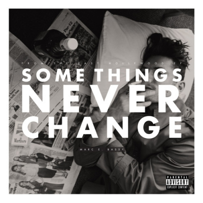 Marc E. Bassy - Some Things Never Change Artwork