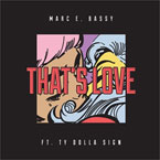 Marc E. Bassy - That's Love ft. Ty Dolla $ign Artwork