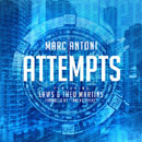 Marc Antoni ft. Theo Martins & Laws - Attempts Artwork