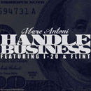 Marc Antoni ft. I-20 &amp; Flint - Handle Business Artwork
