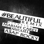 Mariah Carey ft. Miguel & A$AP Rocky - #Beautiful (Remix) Artwork