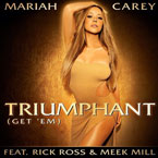 Mariah Carey ft. Rick Ross &amp; Meek Mill - Triumphant (Get &#8216;Em) Artwork