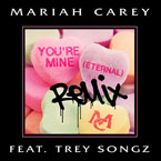 Mariah Carey ft. Trey Songz - You're Mine (Eternal) (Remix) Artwork