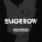 Mark Morrison ft. Crooked I, Erene & Devlin - 2omorrow Artwork