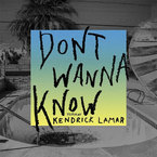 Maroon 5 - Don't Wanna Know ft. Kendrick Lamar Artwork