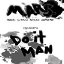 M.A.R.S - Do It Man Artwork
