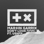 Martin Garrix - Don't Look Down ft. Usher Artwork