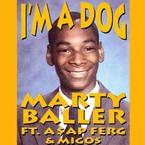 11086-marty-baller-im-a-dog-asap-ferg-migos