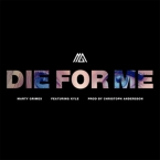 Marty Grimes - Die For Me ft. KYLE Artwork