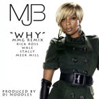 Mary J Blige ft. Rick Ross, Wale, Stalley & Meek Mill - Why (Remix) Artwork
