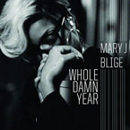 Mary J. Blige - Whole Damn Year Artwork