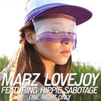 Marz Lovejoy ft. Hippie Sabotage - One Night Only Artwork