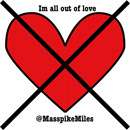 Masspike Miles - I&#8217;m All Out of Love Artwork
