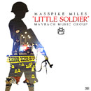 Masspike Miles - Little Soldier Artwork