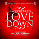 Masspike Miles - Love Come Down Artwork