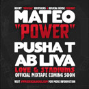 Mateo ft. Pusha T & Ab Liva - Power Artwork