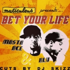 maticulous - Bet Your Life ft. Masta Ace & Blu Artwork
