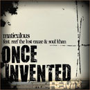 maticulous ft. Reef the Lost Cauze &amp; Soul Khan - Once Invented (Remix) Artwork