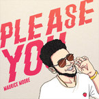 Maurice Moore - Please You Artwork