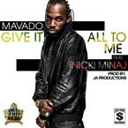 Mavado ft. Nicki Minaj - Give It All to Me Artwork