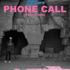 Max Wonders - Phone Call ft. Trapo Artwork