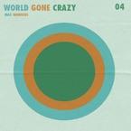 Max Wonders - World Gone Crazy Artwork
