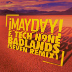 ¡MAYDAY! ft. Tech N9ne - Badlands (Seven Remix) Artwork