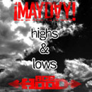 ¡MAYDAY! ft. Ace Hood - Highs & Lows Artwork