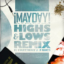 ¡MAYDAY! ft. Freeway & J NICS - Highs & Lows (Remix) Artwork