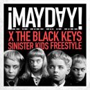 ¡MAYDAY! x Black Keys - Sinister Kids [Freestyle] Artwork