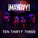 ¡MAYDAY! - Ten Thirty Three Artwork