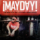 ¡MAYDAY! ft. Del The Funky Homosapien - The Ride Artwork