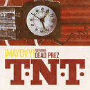¡MAYDAY! ft. dead prez - T-N-T Artwork