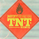 ¡MAYDAY! ft. Black Thought, DJ Khaled, Jay Rock, Jon Connor, & Stevie Stone - T-N-T (Remix) Artwork